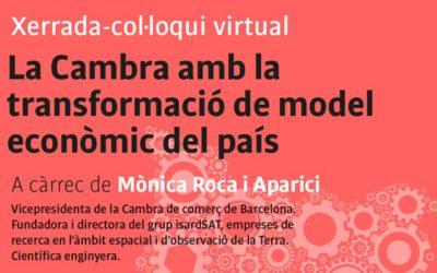 Vídeo de la xerrada virtual: La Cambra amb la transformació de model econòmic del país